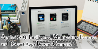 Apple iOS 9: Intelligence, Multitasking Features and Robust Apps beyond Compare